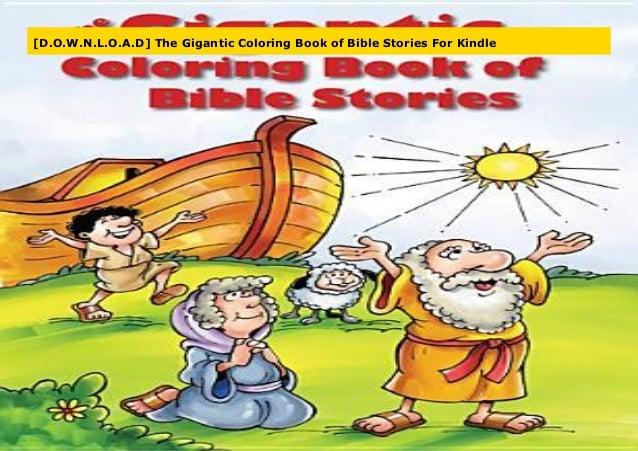 D.O.W.N.L.O.A.D] The Gigantic Coloring Book of Bible Stories ...
