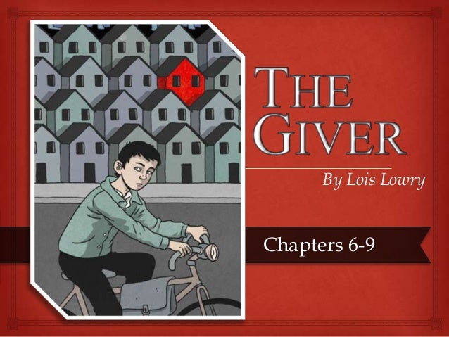the giver by lois lowry chapter From a general summary to chapter summaries to explanations of famous quotes , the  the giver is a novel by lois lowry that was first published in 1993.