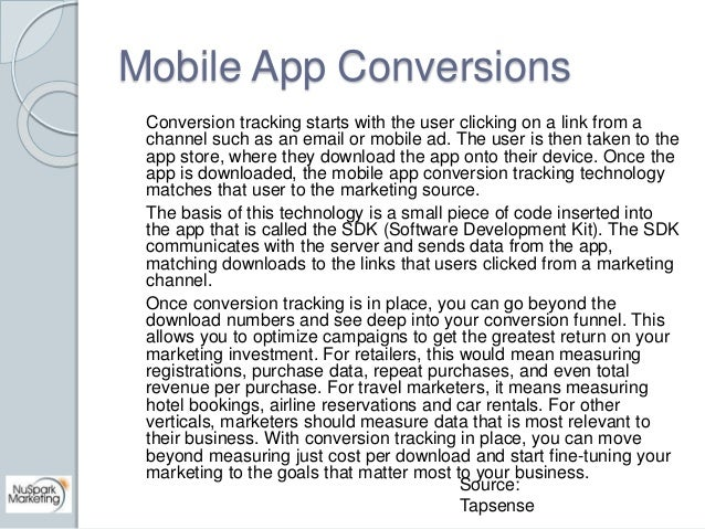 Mobile App Conversions  Conversion tracking starts with the user clicking on a link from a  channel such as an email or mo...