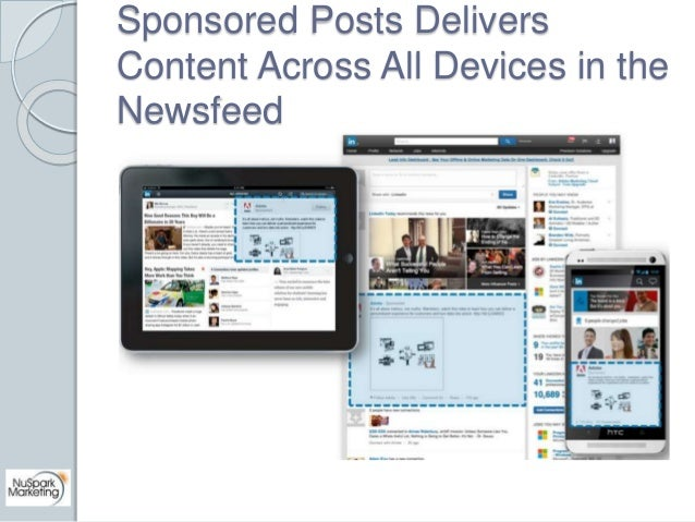 Sponsored Posts Delivers  Content Across All Devices in the  Newsfeed