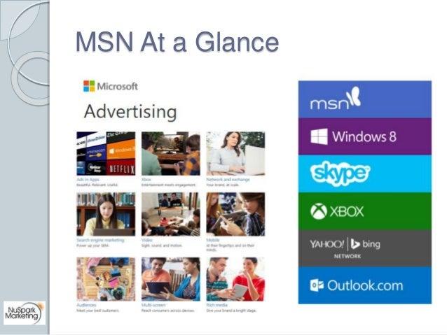 MSN At a Glance