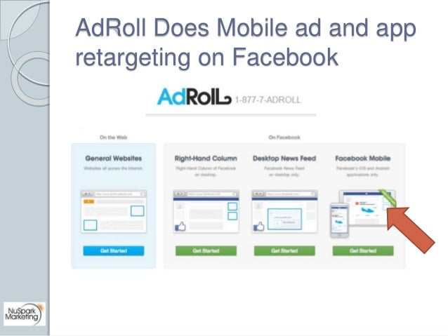 AdRoll Does Mobile ad and app  retargeting on Facebook