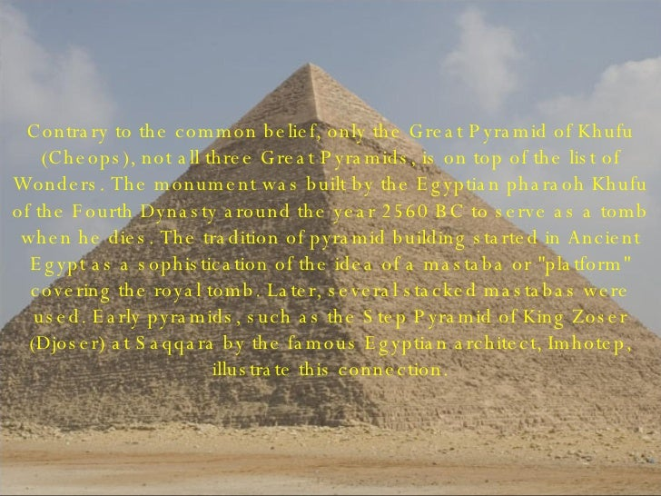 expository essay on great pyramids of giza Khufu pyramid (the great pyramid of giza) name instructor course date khufu pyramid (the great pyramid of giza) egypt is home to.