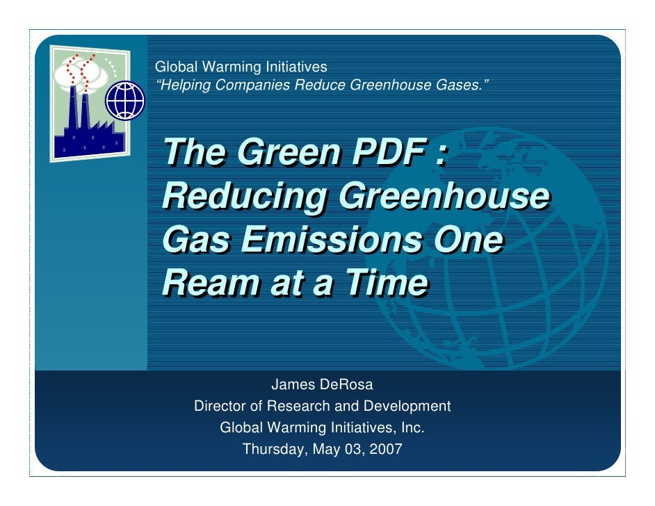 "Company   Global Warming Initiatives LOGO      ""Helping Companies Reduce Greenhouse Gases.""               The Green PDF : ..."
