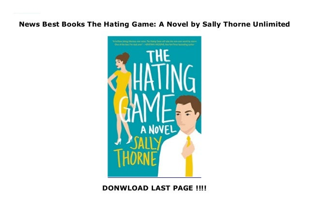 News Best Books The Hating Game A Novel By Sally Thorne Unlimited