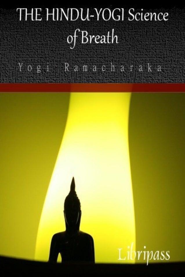 The Hindu Yogi Science of Breath