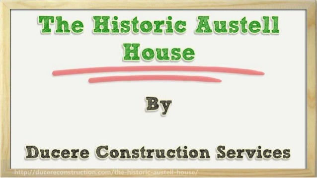 The Historic Austell House