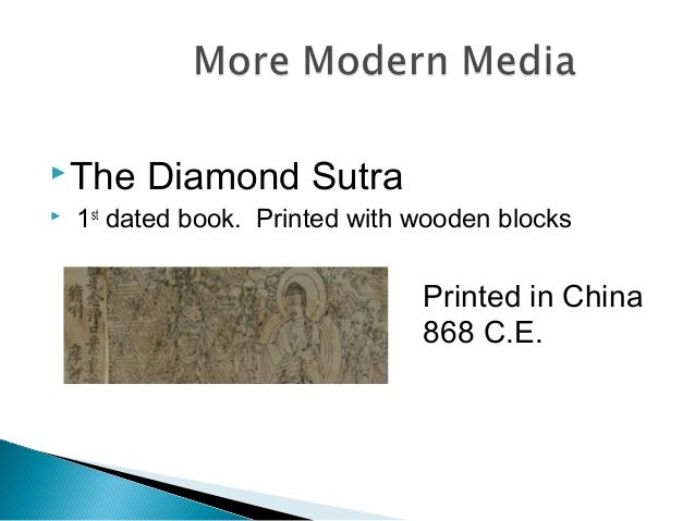 The Diamond Sutra  1st dated book. Printed with wooden blocks Printed in China 868 C.E.