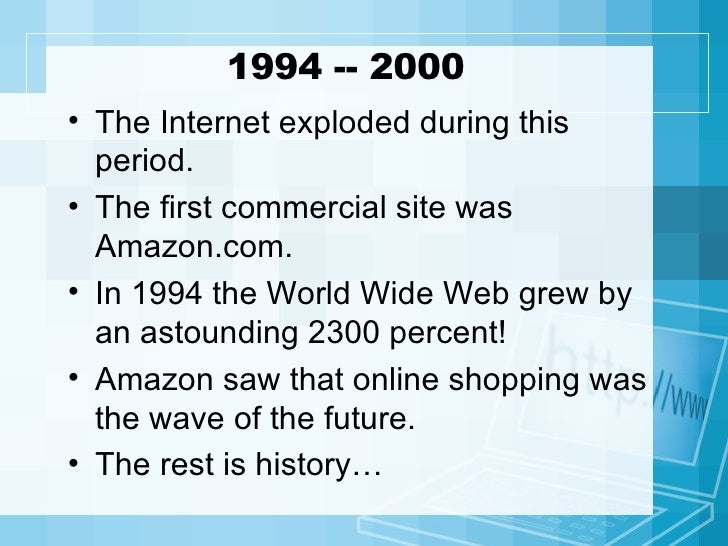 a history of the internet Non-discrimination: if i pay to connect to the internet with a certain quality of service a little history of the world wide web w3c's 10th anniversary.