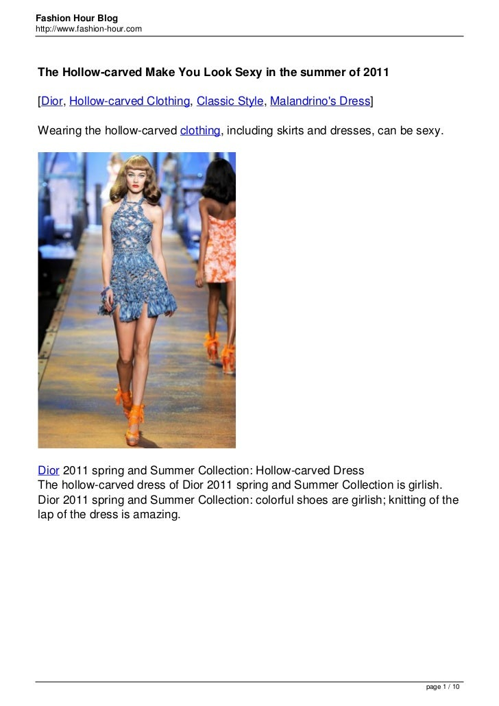 Fashion Hour Bloghttp://www.fashion-hour.comThe Hollow-carved Make You Look Sexy in the summer of 2011[Dior, Hollow-carved...