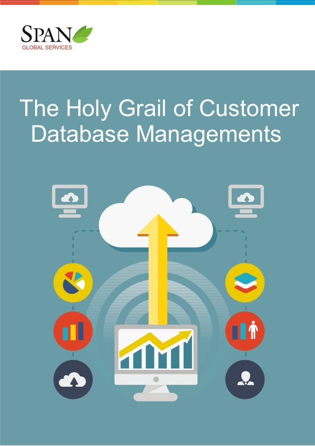 The holy-grail-of-customer-database-managements