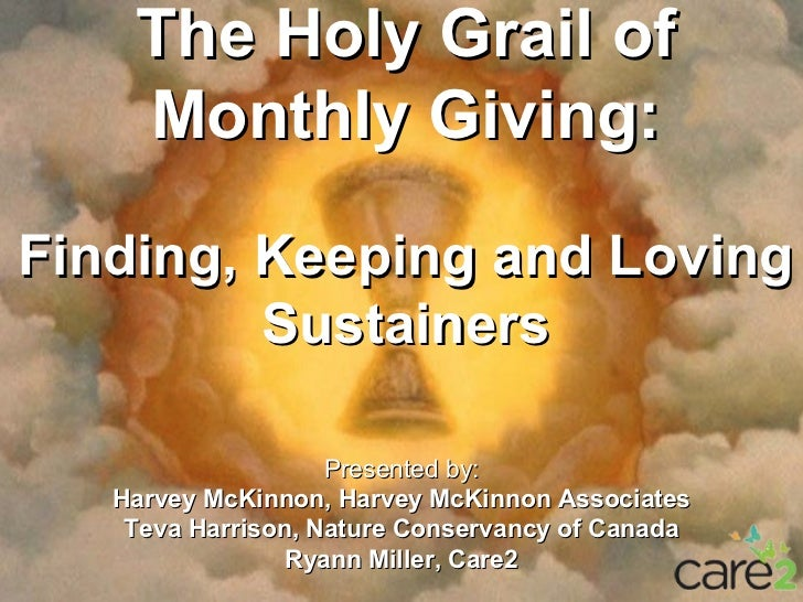 The Holy Grail of    Monthly Giving:Finding, Keeping and Loving         Sustainers            Subtitles                   ...