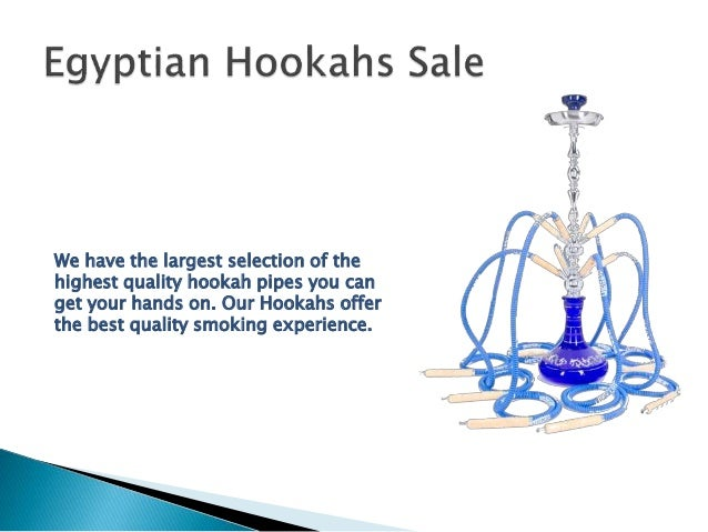 Our goal is to provide Quality products for your hookah experience, with a price that won't leave you feeling victimized. ...
