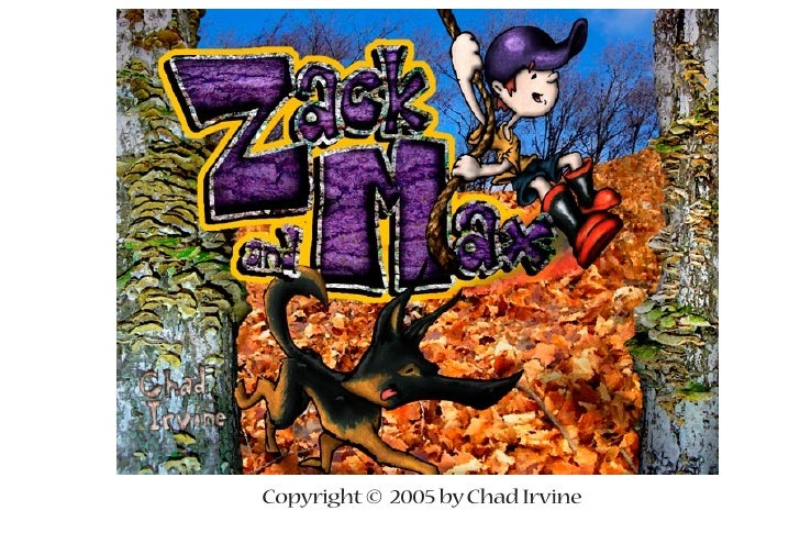 Copyright © 2005 by Chad Irvine
