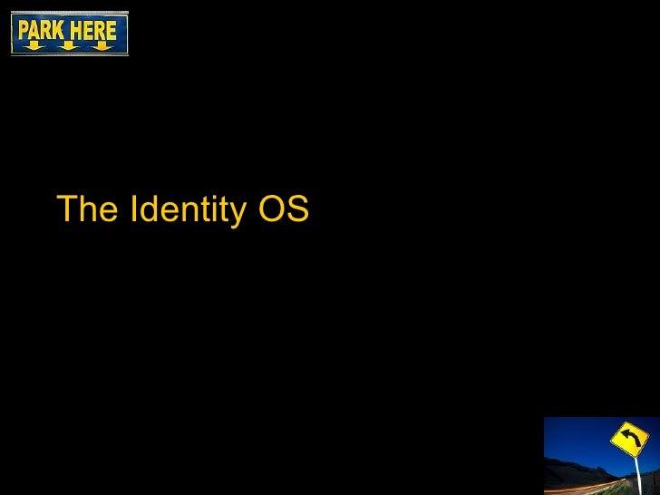 The Identity OS