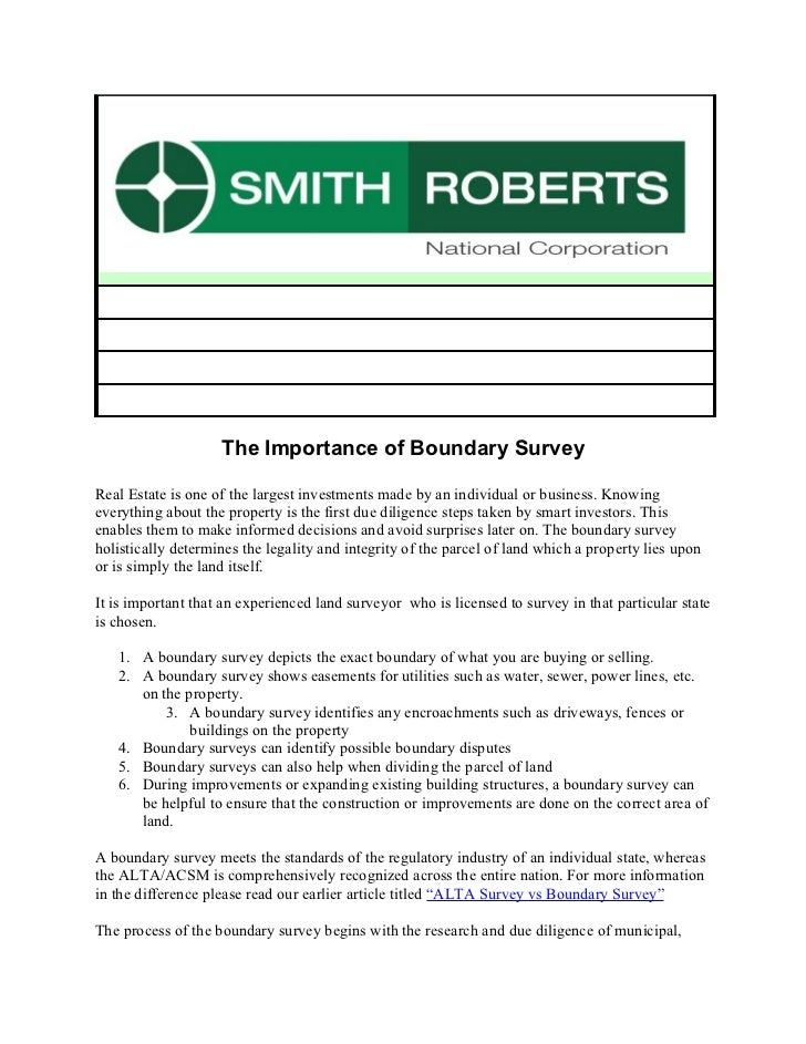 The Importance of Boundary SurveyReal Estate is one of the largest investments made by an individual or business. Knowinge...