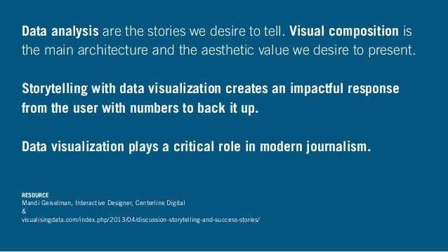 Data analysis are the stories we desire to tell. Visual composition is the main architecture and the aesthetic value we de...