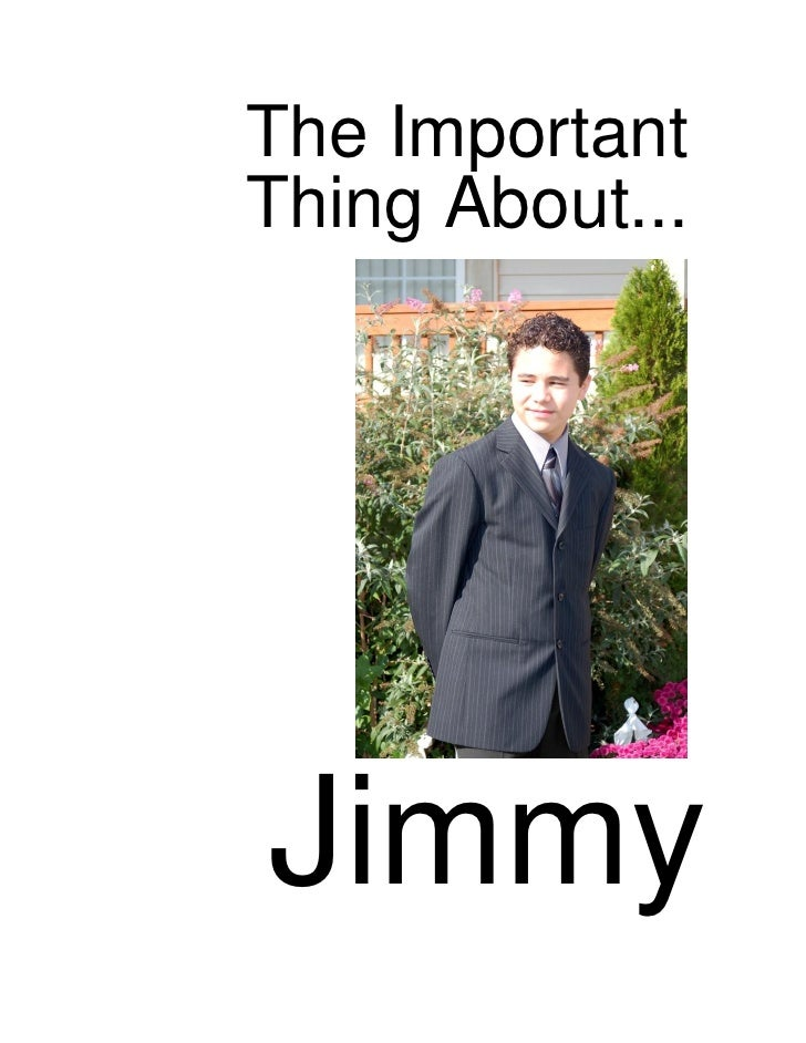 The Important Thing About...     Jimmy