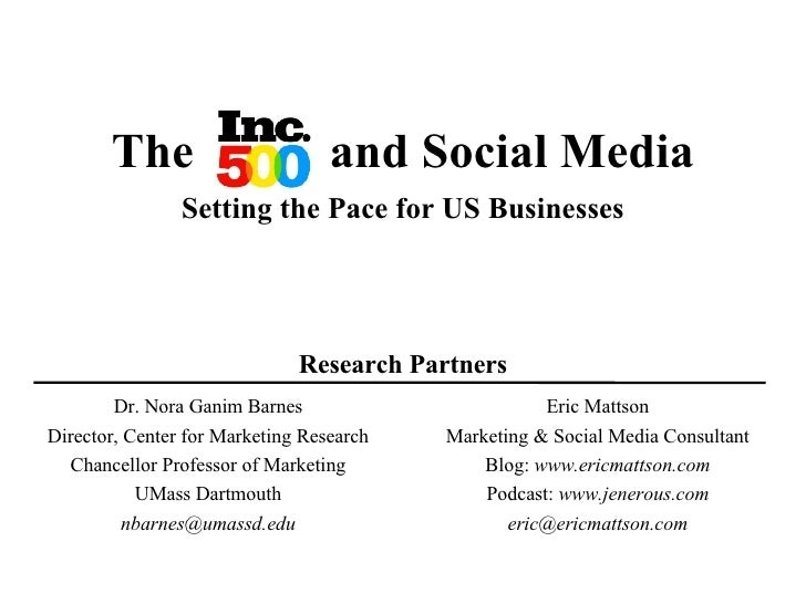 The  and Social Media a Setting the Pace for US Businesses Research Partners Dr. Nora Ganim Barnes Director, Center for Ma...