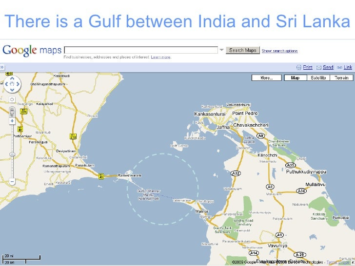 There is a Gulf between India and Sri Lanka