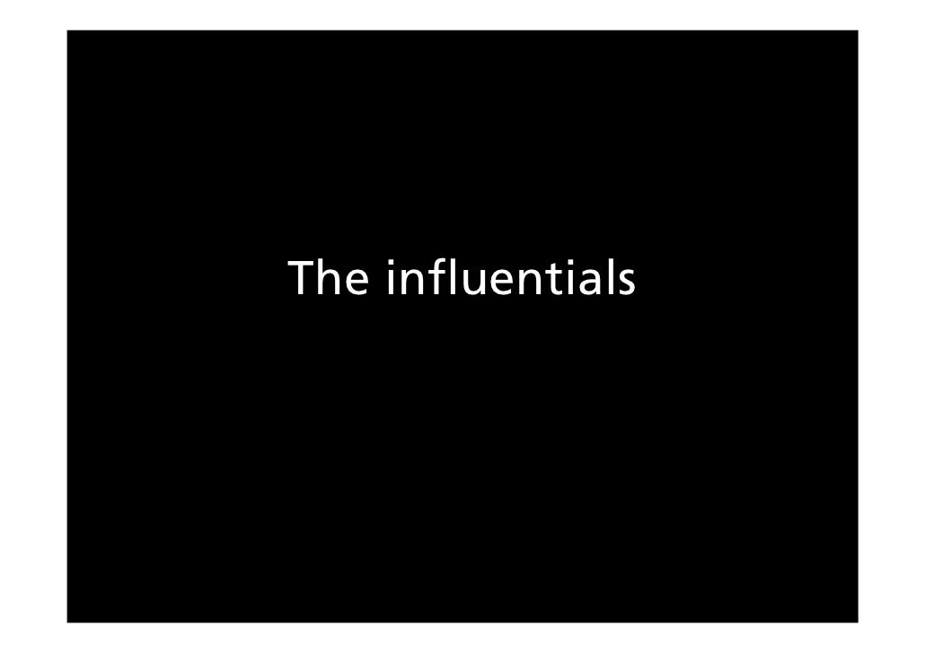The influentials