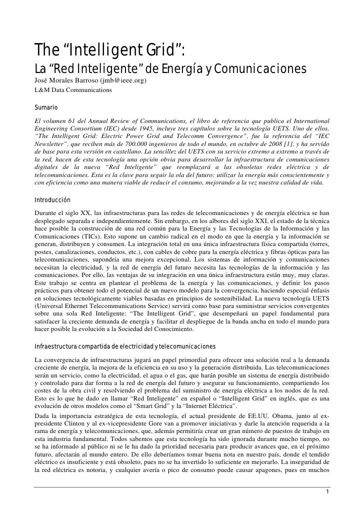 """The """"Intelligent Grid"""": La """"Red Inteligente"""" de Energía y Comunicaciones José Morales Barroso (jmb@ieee.org) L&M Data Comm..."""