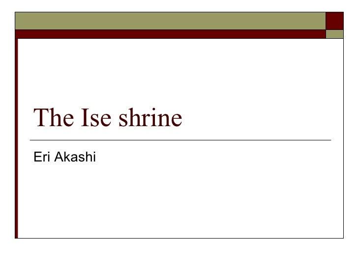The Ise shrine Eri Akashi