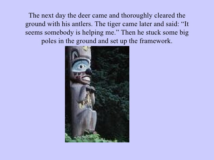 """The next day the deer came and thoroughly cleared the ground with his antlers. The tiger came later and said: """"It seems so..."""