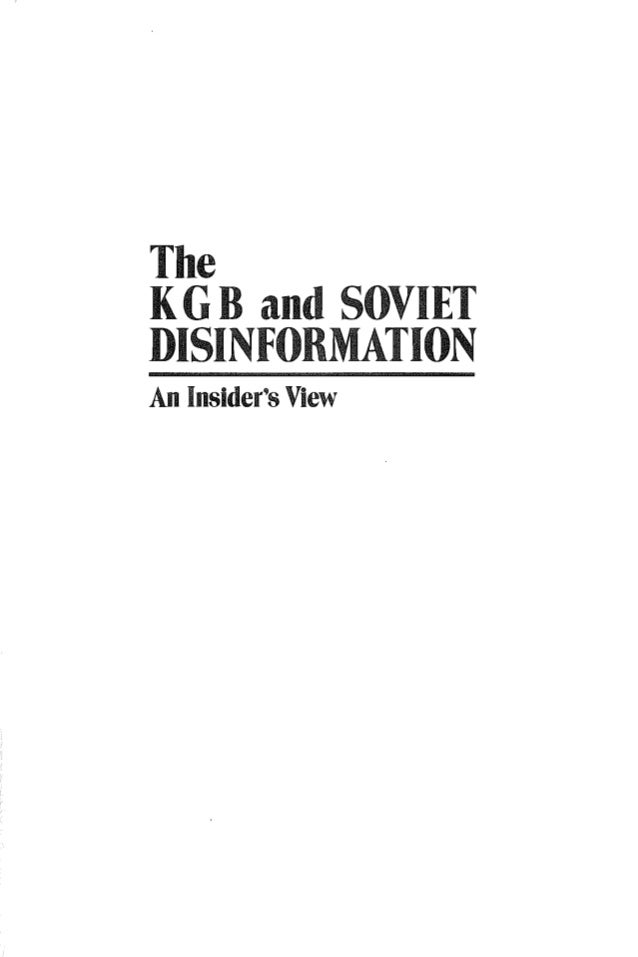 The KGB and Soviet Disinformation: An Insider's View by Ladislav Bittman   (Author)