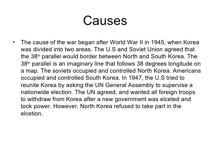 causes of korean war What was the korean war the korean war started on 25th june 1950 when over 90,000 north korean soldiers launched an invasion of south korea it occurred during a time of debate over the future course of us foreign policy many in washington advocated a massive re-armament programme to confront communism.
