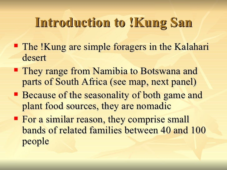 An analysis of the kung tribe in the kalahari desert