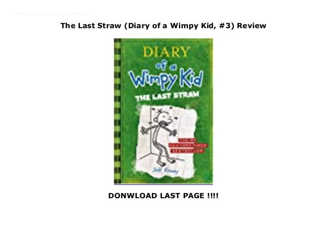 The Last Straw Diary Of A Wimpy Kid 3 Review
