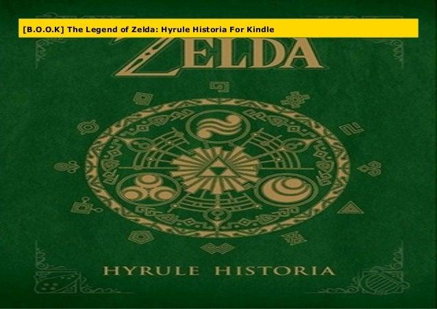 B O O K The Legend Of Zelda Hyrule Historia For Kindle