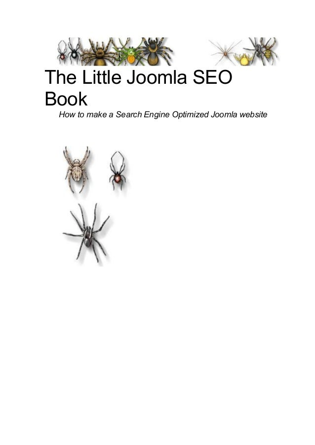 The Little Joomla SEOBook How to make a Search Engine Optimized Joomla website