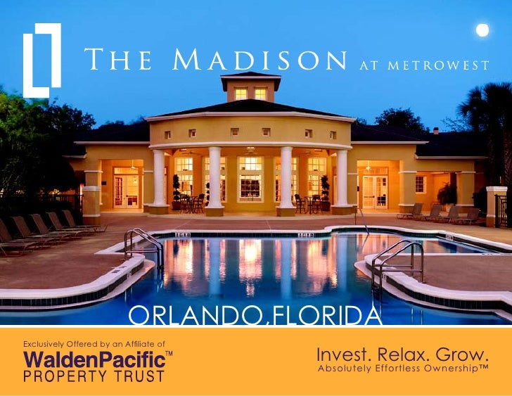 ORLANDO,FLORIDA Exclusively Offered by an Affiliate of                                          Invest. Relax. Grow.      ...