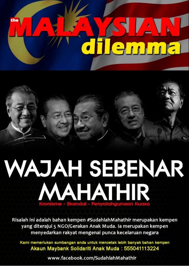 WAJAH SEBENAR TUN MAHATHIR (THE MALAYSIAN DILEMMA)