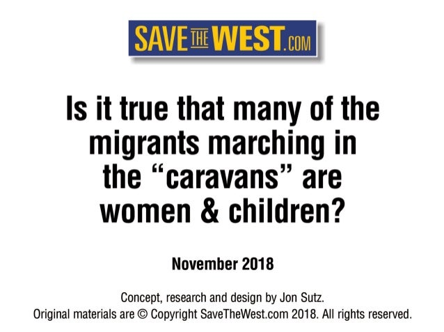 """Is it true that many of the marchers in the """"caravans"""" are women & children?"""