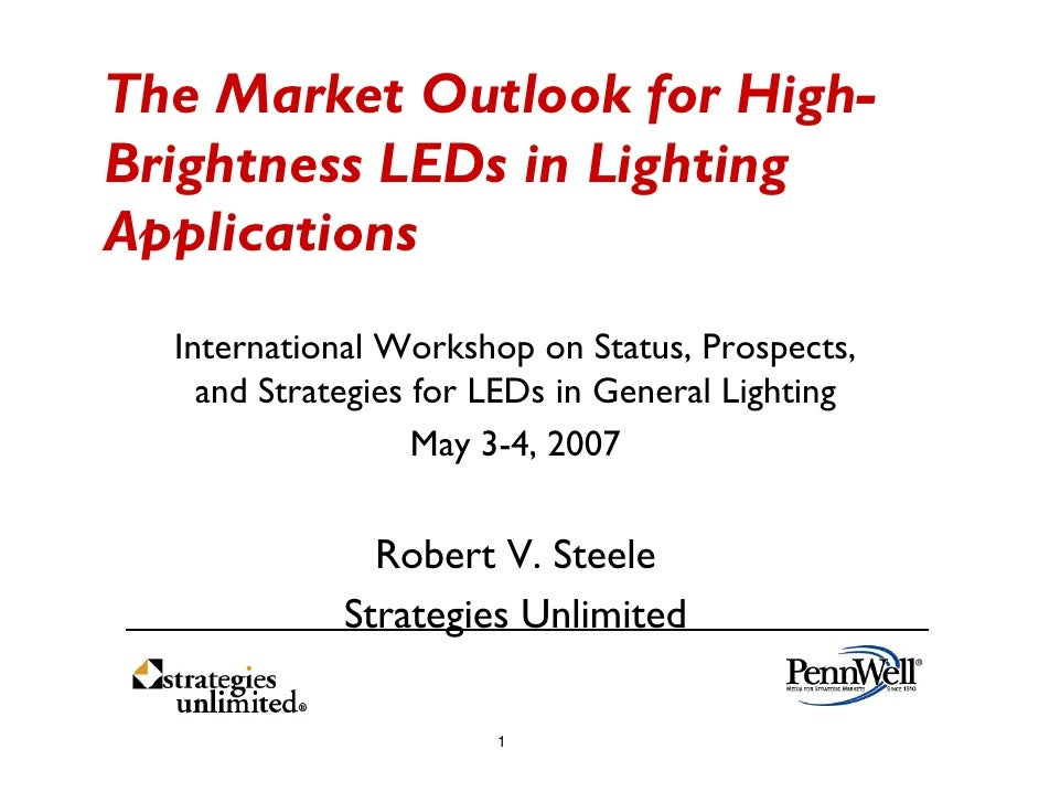The Market Outlook for High- Brightness LEDs in Lighting Applications   International Workshop on Status, Prospects,     a...