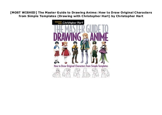 Most Wished The Master Guide To Drawing Anime How To Draw Origina