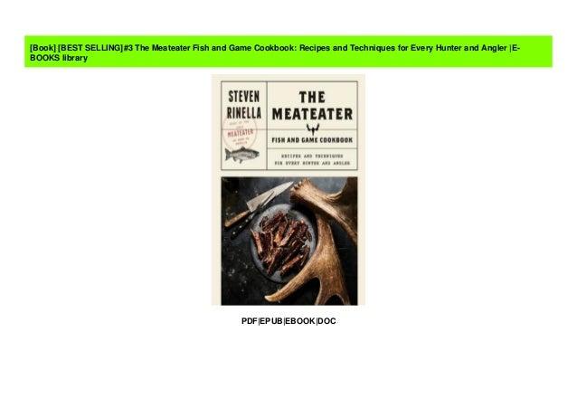The Meateater Fish And Game Cookbook PDF EPUB …