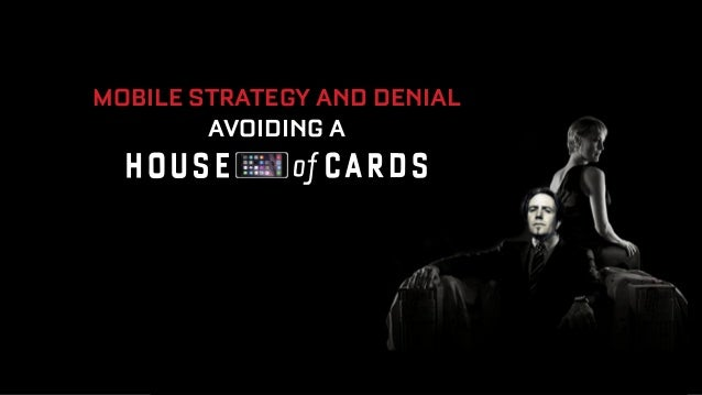 MOBILE STRATEGY AND DENIAL  AVOIDING A