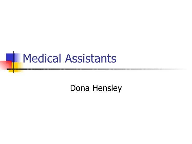 Medical Assistants Dona Hensley