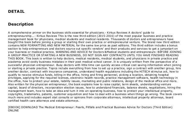 DETAIL Description A comprehensive primer on the business skills essential for physicians.- Kirkus Reviews A doctors' guid...
