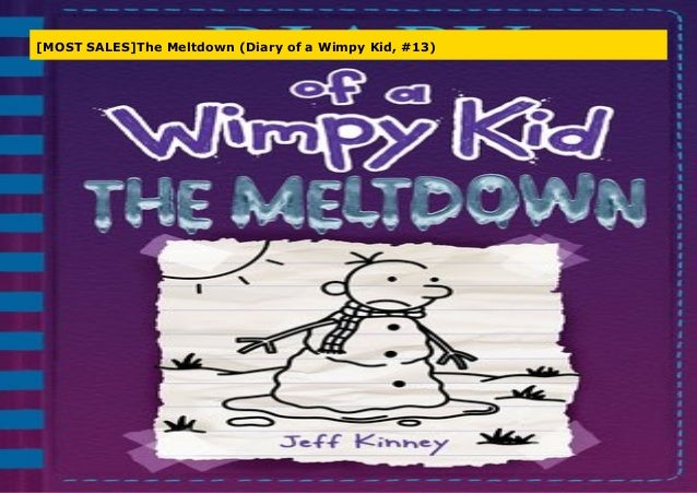 Most Sales The Meltdown Diary Of A Wimpy Kid 13