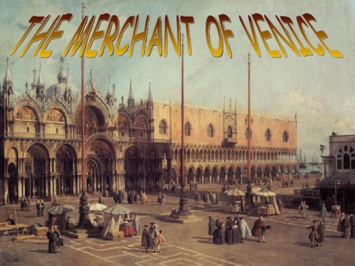 the merchant of venice the merchant of venice