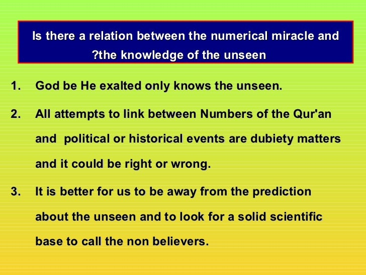 Is there a relation between the numerical miracle and               ?the knowledge of the unseen1.   God be He exalted onl...