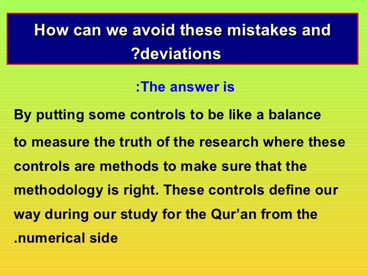How can we avoid these mistakes and             ?deviations                  :The answer isBy putting some controls to be ...