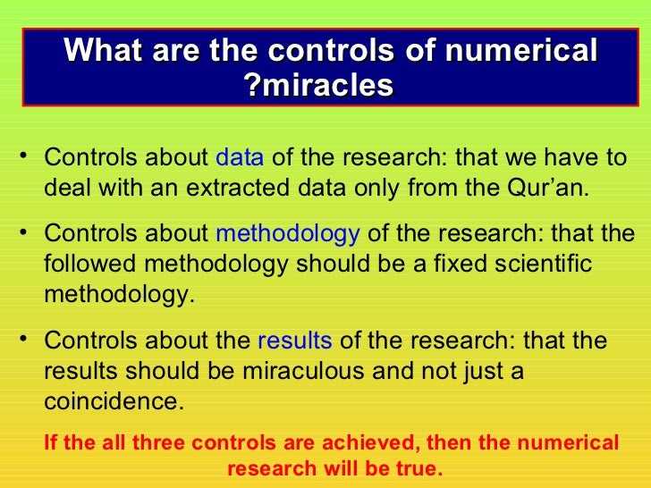 What are the controls of numerical               ?miracles• Controls about data of the research: that we have to  deal wit...