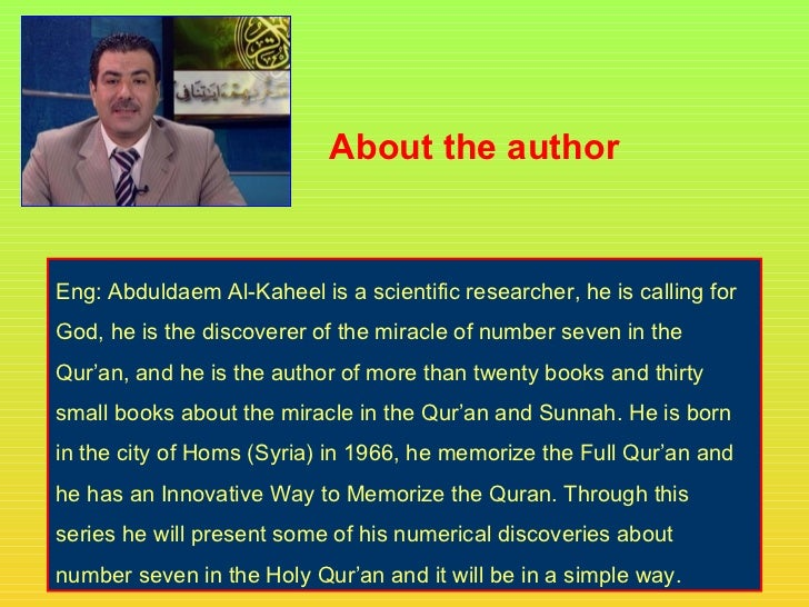 About the authorEng: Abduldaem Al-Kaheel is a scientific researcher, he is calling forGod, he is the discoverer of the mir...