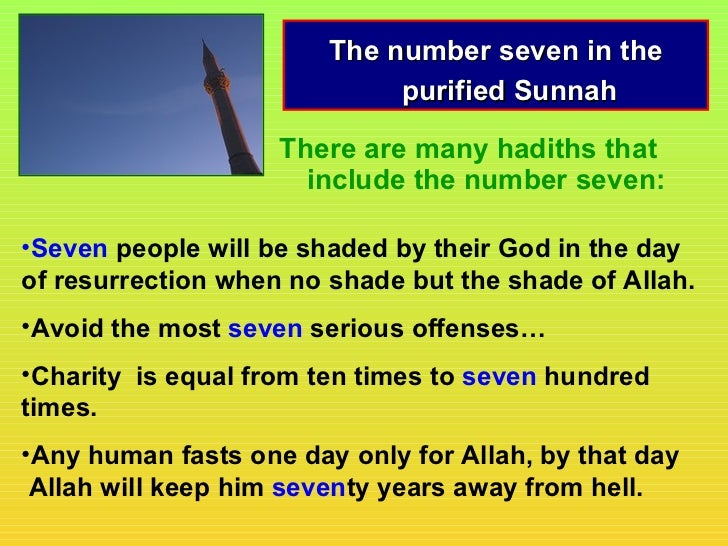 The number seven in the                             purified Sunnah                    There are many hadiths that        ...